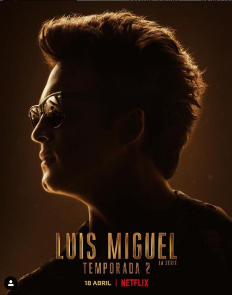 El afiche con el que se anuncia la segunda temporada de la bioserie sobre Luis Miguel. Foto: Instagram