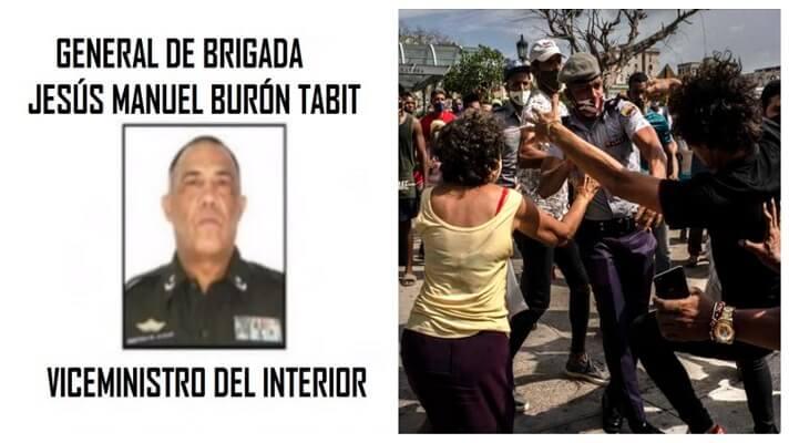 El viceministro del Interior de Cuba, el general de brigada Jesús Manuel Burón Tabit, renunció a su cargo. Esto, tras cuestionar las decisiones del ministerio y del Consejo de Seguridad. También por el uso excesivo de la fuerza policial para reprimir las manifestaciones del 11 de julio.